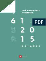 Ruch Wydawniczy w Liczbach 61_2015 Ksiazki