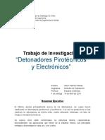 Detonadores Pirotecnicos y Electronicos
