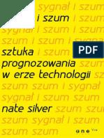 Sygnal i Szum Sztuka Prognozowania w Erze Technologii Nate Silver