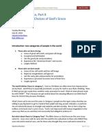 Scandalous Grace, Parts 8 & 9 - The Scandalous Choices of God's Grace