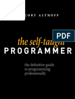 The Self-taught Programmer the Definitive Guide to Programming Professionally