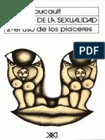 Foucault m Historia de La Sexualidad Vol II El Uso de Los Placeres 1984 Ed Siglo Xxi 2003