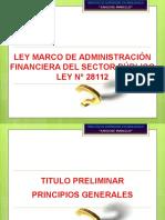 LEY MARCO DE ADMINISTRACIÓN  FINANCIERA DEL SP _Ley28112.pptx