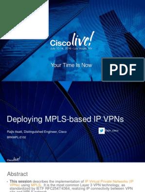 BRKMPL-2102 | Virtual Private Network | Multiprotocol Label