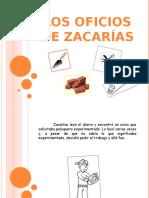 Cuento Oficio de Zacarias