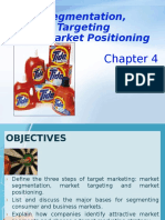 Chapter 4 - Marketing Segmentation, Targeting and Market Positioning