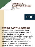 TEJIDO CONECTIVO II (CARTILAGINOSO Y OSEO).pptx