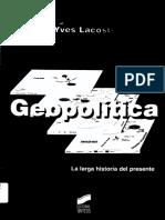 4 Lacoste-Yves-Geopolitica La larga historia del presente pp7-28.pdf