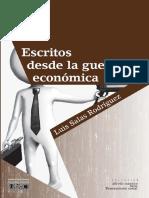 Escritos Desde La Guerra Economica
