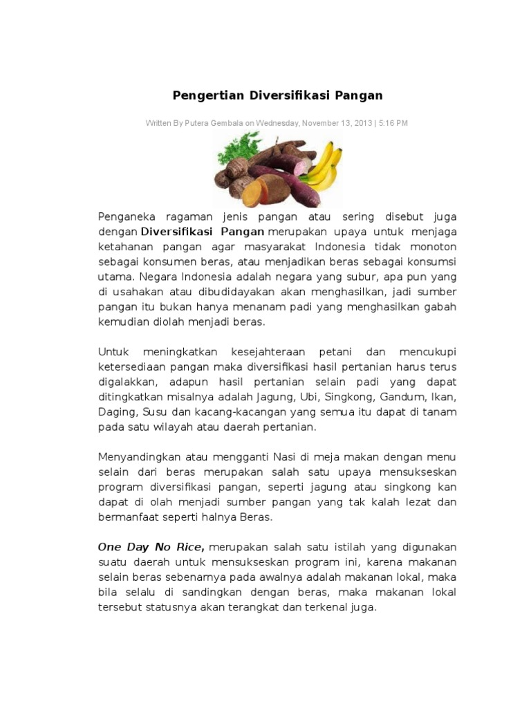 Pengertian Diversifikasi Pangan: Written By Putera Gembala on Wednesday,  November 13, 2013   5:16 PM
