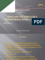 Espacios Vectoriales y Transformaciones Lineales