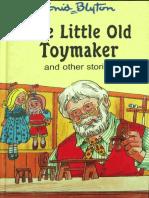 Enid Blyton - The Little Old Toymaker