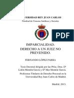 Imparcialidad. Derecho a Un Juez No Prevenido. Fernando López Parra
