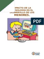 La Tecnología a edad temprana