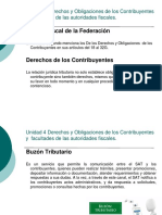 Unidad 4 Derechos y Obligaciones de Los Contribuyentes y Facultades de Las Autoridades Fiscales