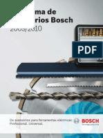 Catalogo Bosch Acessórios  para mais informações contacte-nos pelos telefones 239 095 985 / 91 1111 516 / 93 750 45 47 / 96 9444 228 ou por email geral@perfectool.pt   www.perfectool.pt   A sua loja de ferramentas online