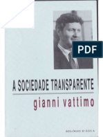 VATTIMO, G. a Sociedade Transparente [1989]. Trad. Port. Hossein Shooja e Isabel Santos. Lisboa - Relógio D'Água, 1992 - Capítulo I