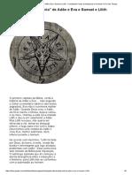 A Interessante ''Estória'' de Adão e Eva e Samael e Lilith - Combatendo Contra as Apostasias e Heresias No Fim Dos Tempos
