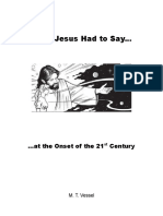 What Jesus Had to Say  (At the Onset of the 21st Century)