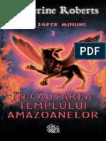 ROBERTS, Katherine - [CELE SAPTE MINUNI] 03 In cautarea templului amazoanelor.pdf
