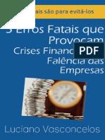 5 Erros Fatais - Crises Financeiras Em Empresas