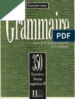 C-m Beaujeu, Sarah Carlier, M Torres, Vrillaud-meunier - Cours de Civilisation française de la Sorbonne. Grammaire 350 Exercices Niveau Superieur II - 1991