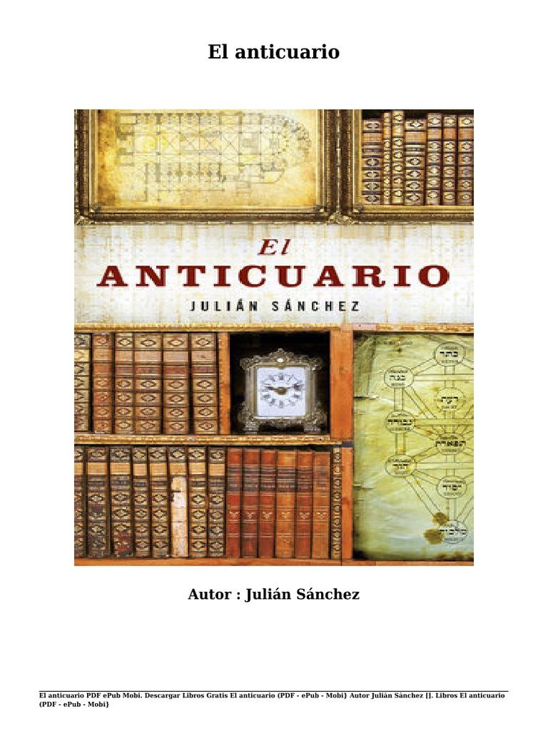 Descargar libros gratis el anticuario por juli n s nchez pdf epub mobi pdf