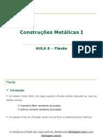 Aula 6-FLEXÃO_Construcoes metalicas I.pdf