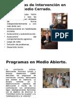 Programas de Intervención en Medio Cerrado
