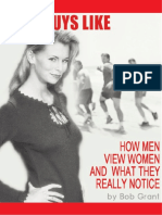 The Woman Men Adore and Never Want To Leave™ by Bob Grant