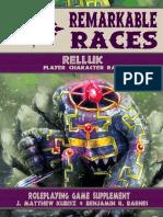 Remarkable Races - Rellak