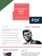 Unidad 8 La Crisis de Los Misiles 1962 - María José Berrocal