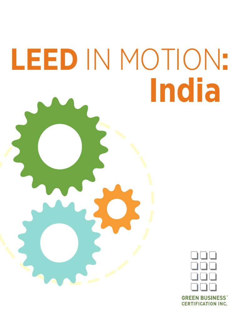Leed In Motion India0 Leadership In Energy And Environmental