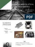 Unidad 5 De las vagonetas mineras al Tren de Levitación - Valentina Bedoya