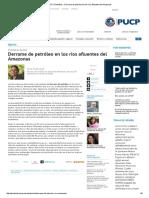 PUCP _ PuntoEdu __ Derrame de Petróleo en Los Ríos Afluentes Del Amazonas-1-1