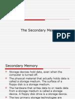 Memory Secondary