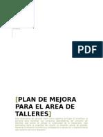 Propuesta de Un Plan de Mejora Para El Area de Taller de La Empresa Ferreyros s