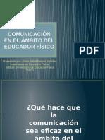 Comunicación en El Ámbito Del Educador Físico. Ppt