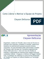 PMI-MG_2008_09_29_Como Liderar e Motivar a Equipe de Projeto
