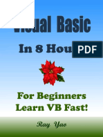 VISUAL BASIC VB in 8 Hours, For Beginners, Learn VB Coding Fast! - Ray Yao