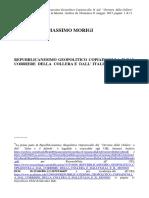 Repubblicanesimo Geopolitico Copiaincolla II Dal Corriere Della Collera e Dall'Italia e Il Mondo
