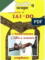 Habersetzer Roland - Découvrir Le Iai-Do