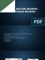 Ball & Roller Bearing, Dan Rumah Bearing