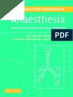 Balasubramanian, Mendonca, Pinnock - The Structured Oral Examination in Anaesthesia  2006.pdf
