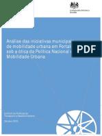 ITDP, 2015. Análise Das Iniciativas Municipais de Mobilidade Urbana Em Fortaleza