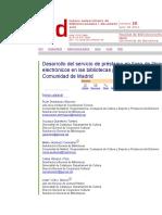 Desarrollo Del Servicio de Préstamo en Línea de Libros Electrónicos en Las Bibliotecas Públicas de Cataluña y de La Comunidad de Madrid