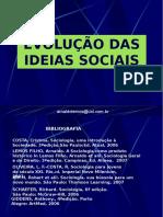 Evolução Das Ideias Sociais