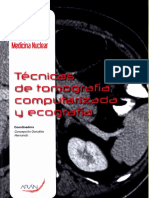 Tecnica de Tomografia Computerizada y Ecografia
