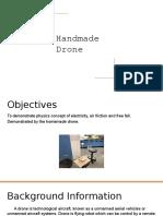 handmade drone presentation