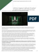 Lido - ″No Brasil, Muitos Preferem Vingança à Aplicação de Justiça″ _ Brasil _ DW.com _ 11.01